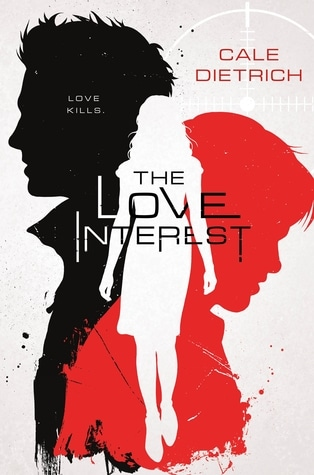 The Love Interest / Cale Dietrich
